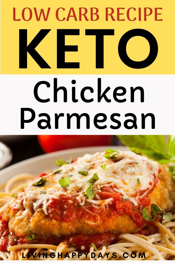 Keto Recipe Low Carb Chicken Parmesan Living Happy Days